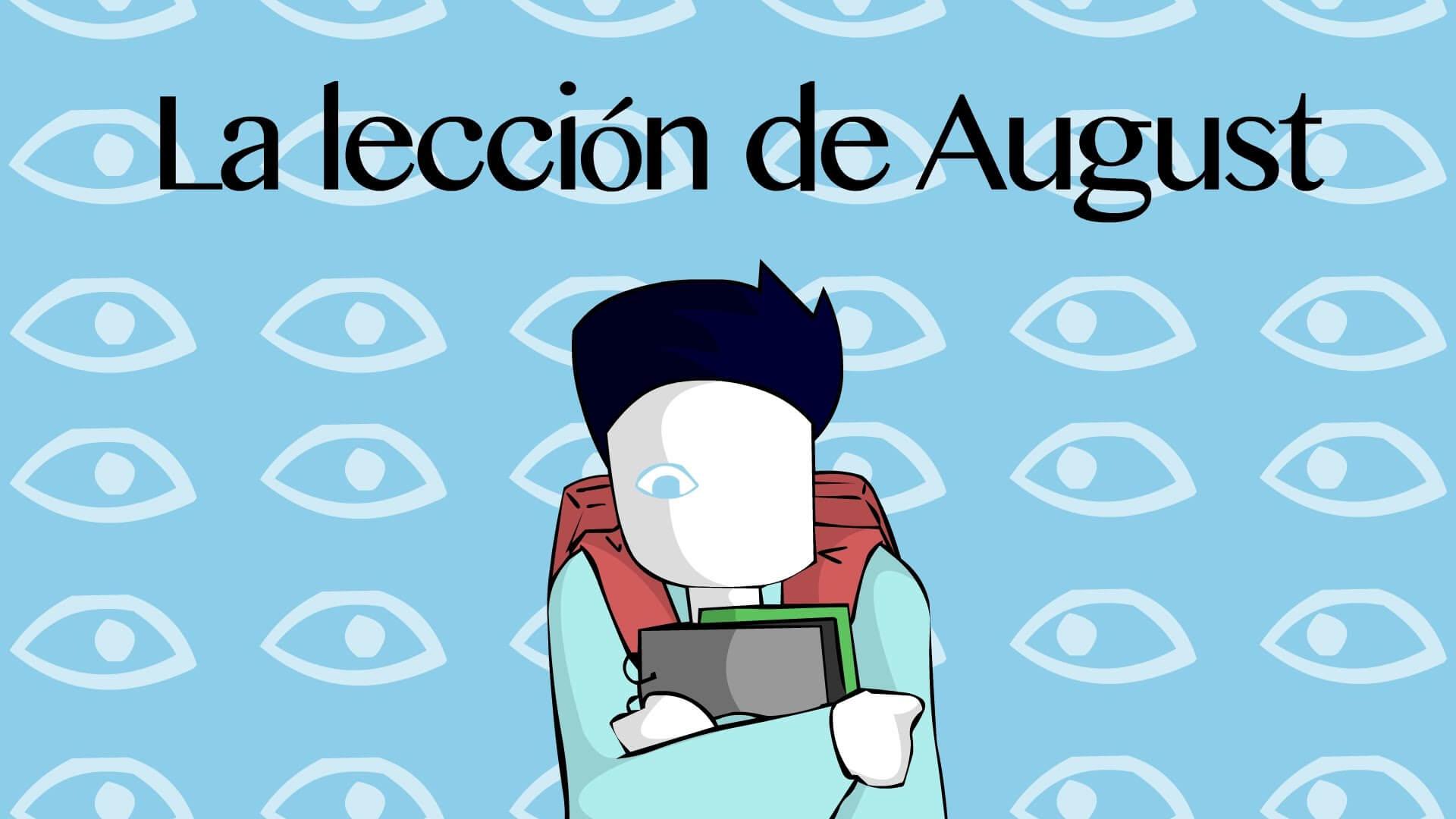 LECCIÓN DE AUGUST BULLYING